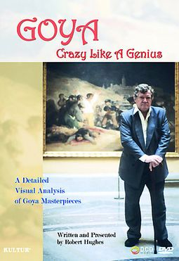 Art - Goya: Crazy Like A Genius
