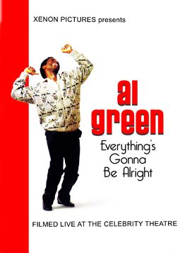 Al Green - Everything's Gonna Be Alright: Live at