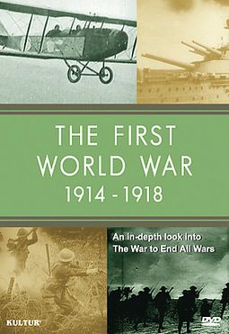 First World War, 1914-1918