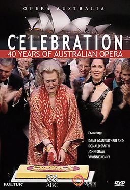 Celebration: 40 Years of Australian Opera (Opera