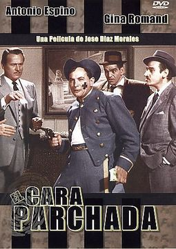 El Cara Pachada (Spanish Language)