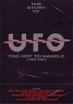 U.F.O. - Too Hot To Handle, 1969-1993