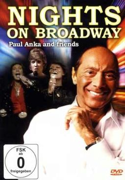 Paul Anka and Friends - Nights on Broadway