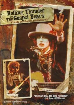 Bob Dylan - Rolling Thunder and the Gospel Years,