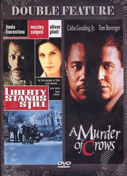 Liberty Stands Still / A Murder of Crows
