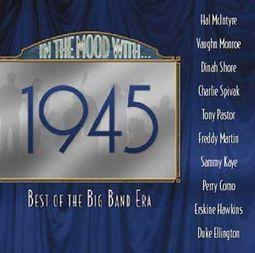 The Best of The Big Band Era 1945