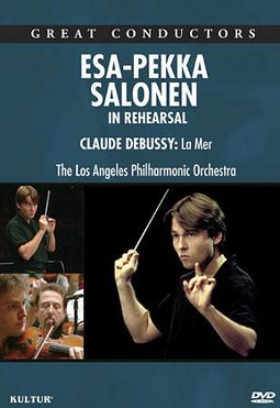 Esa-Pekka Salonen: In Rehearsal: Los Angeles