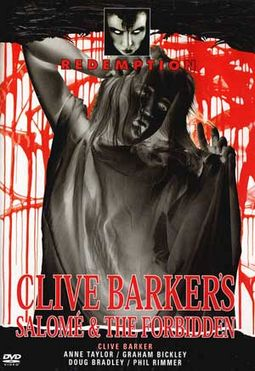 Clive Barker's Salome (1973) & The Forbidden