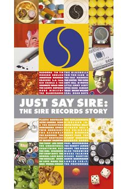 Just Say Sire: The Sire Records Story (3-CD+DVD)