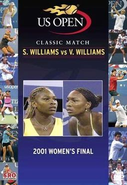US Open: 2001 Women's Final - S. Williams vs.,