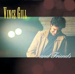 Vince Gill & Friends