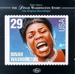 First Issue: The Dinah Washington Story (The