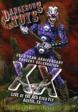 Dangerous Toys - 20th Year Anniversary Concert