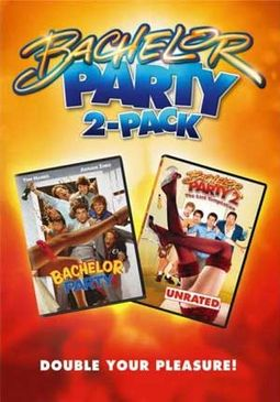 Bachelor Party / Bachelor Party 2: The Last