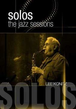 Lee Konitz - Solos: The Jazz Sessions