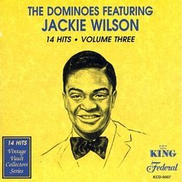 Dominoes Featuring Jackie Wilson, 14 Hits, Volume
