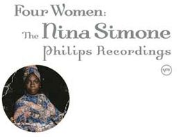 Four Women: The Nina Simone Phillips Recordings
