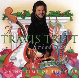 Travis Tritt Christmas - Loving Time of The Year
