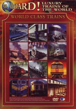 All Aboard! Luxury Trains Of The World, Volume 2: