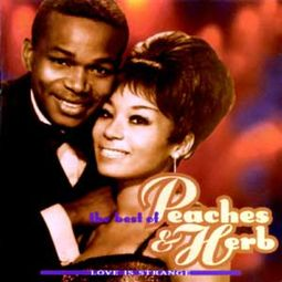 Love Is Strange: Best of Peaches & Herb