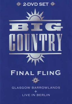 Final Fling: Glasgow Barrowlands / Live in Berlin