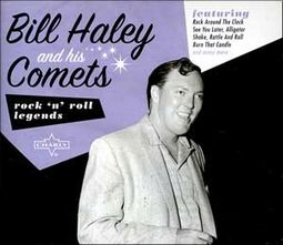 Charly Rock 'n' Roll Legends: Bill Haley & His