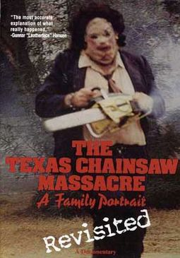 The Texas Chainsaw MassacreA Family Portrait