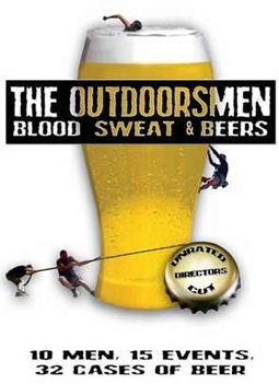 The Outdoorsmen: Blood Sweat and Beers