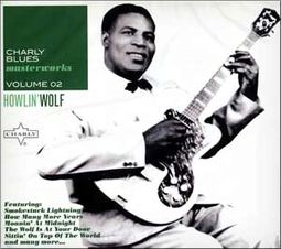 Charly Blues Masterworks, Volume 2: Howlin' Wolf