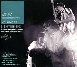 Charly Blues Masterworks, Volume 25: Blue-Eyed