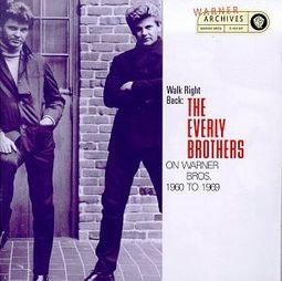 Walk Right Back: The Everly Brothers on Warner