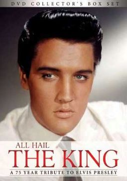 Elvis Presley - All Hail The King: A 75 Year