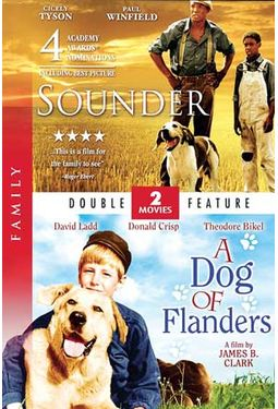 Sounder / A Dog of Flanders