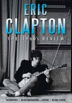 Eric Clapton: The 1960's Review