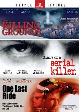 The Killing Grounds / Diary of a Serial Killer /
