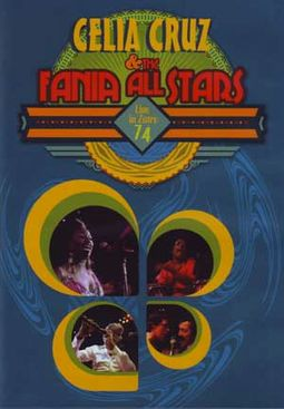 Celia Cruz & The Fania All Stars - Live in Zaire