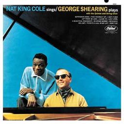 Nat King Cole / George Shearing