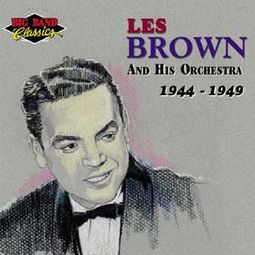 Les Brown And His Orchestra: 1944-1949