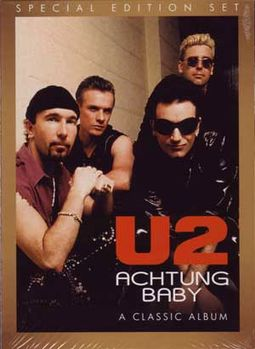Achtung Baby: A Classic Album Under Review