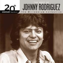 The Best of Johnny Rodriguez - 20th Century