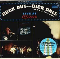 Rock Out With Dick Dale And His Del-Tones: Live