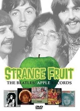 Apple Records: Strange Fruit - The Beatles' Apple