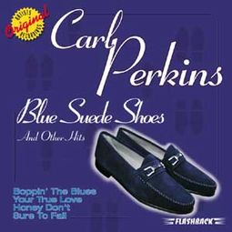 Blue Suede Shoes And Other Hits