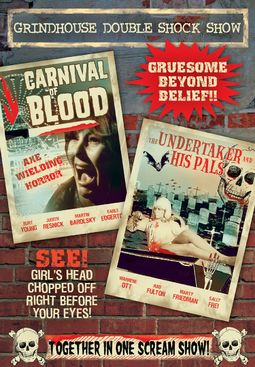 Grindhouse Double Shock Show: Carnival of Blood