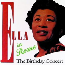 Ella in Rome: The Birthday Concert (Live)