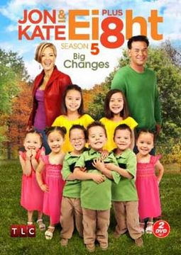 Jon & Kate Plus Ei8ht - Season 5: Big Changes