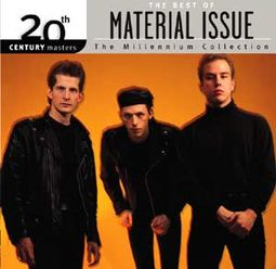 The Best of Material Issue - 20th Century Masters