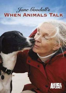 Animal Planet - Jane Goodall's When Animals Talk