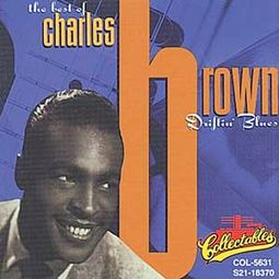 Best of Charles Brown - Driftin' Blues