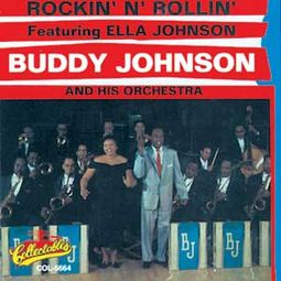 Rockin' N' Rollin' - Featuring Ella Johnson